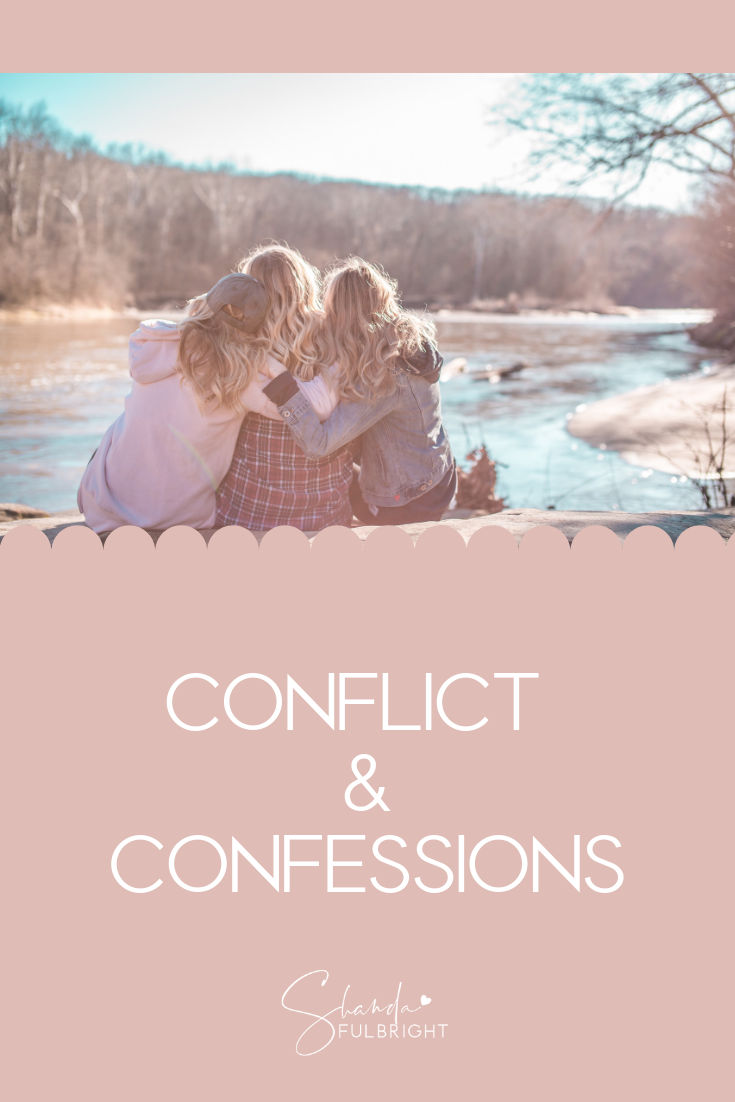 Conflict & Confessions Blog by Shanda Fulbright