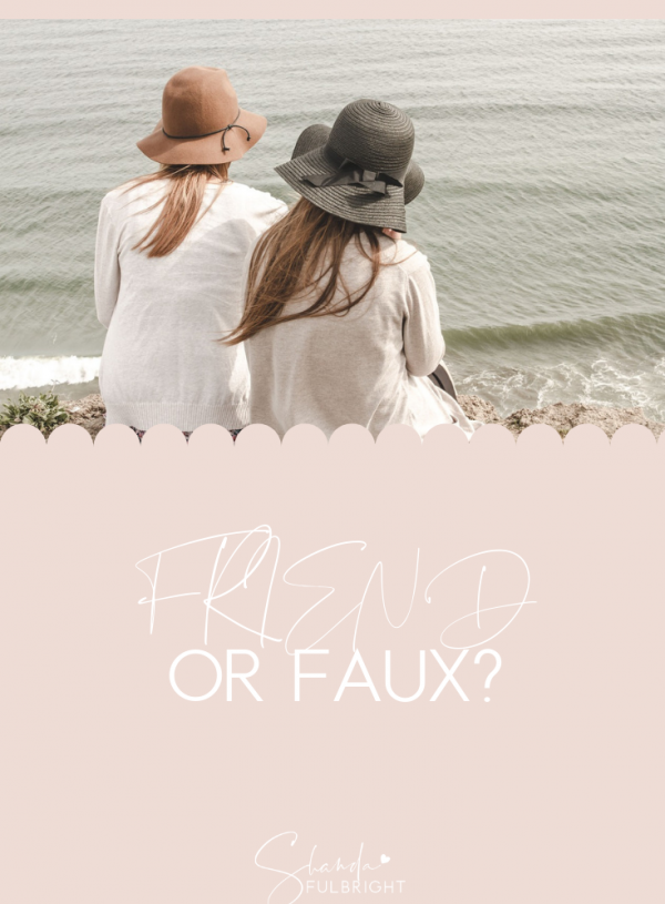 Friend Or Faux?