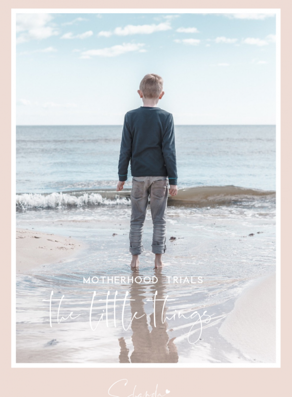 Motherhood Trials: The Little Things