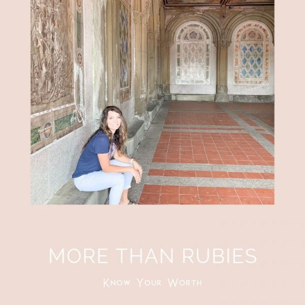3 600x600 - More Than Rubies: Know Your Worth