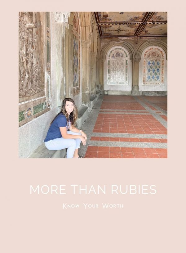 More Than Rubies: Know Your Worth