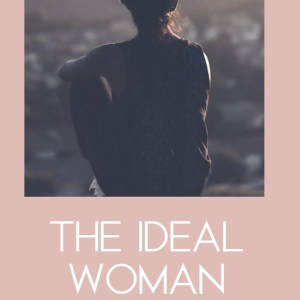 5 1 600x600 - The Ideal Woman