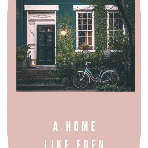 7 600x600 - A Home Like Eden