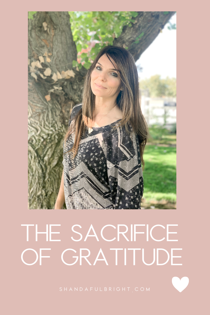 Copy of Shanda Fulbright Pinterest Templates 2 - The Sacrifice of Gratitude