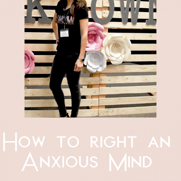 Copy of Shanda Fulbright Pinterest Templates 12 600x600 - How to Right an Anxious Mind