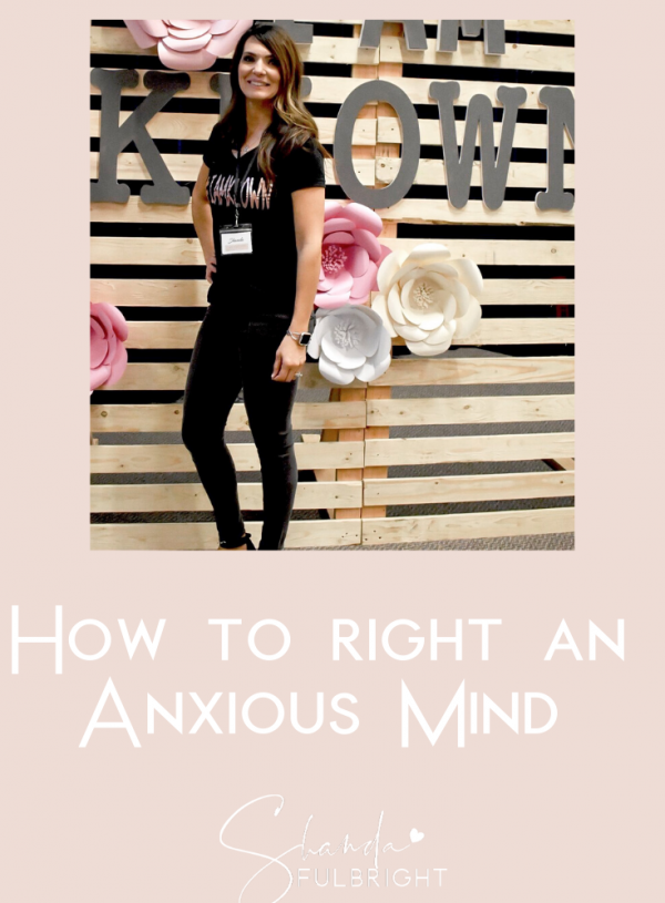 How to Right an Anxious Mind