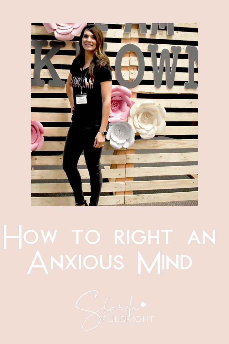 Copy of Shanda Fulbright Pinterest Templates 12 - How to Right an Anxious Mind