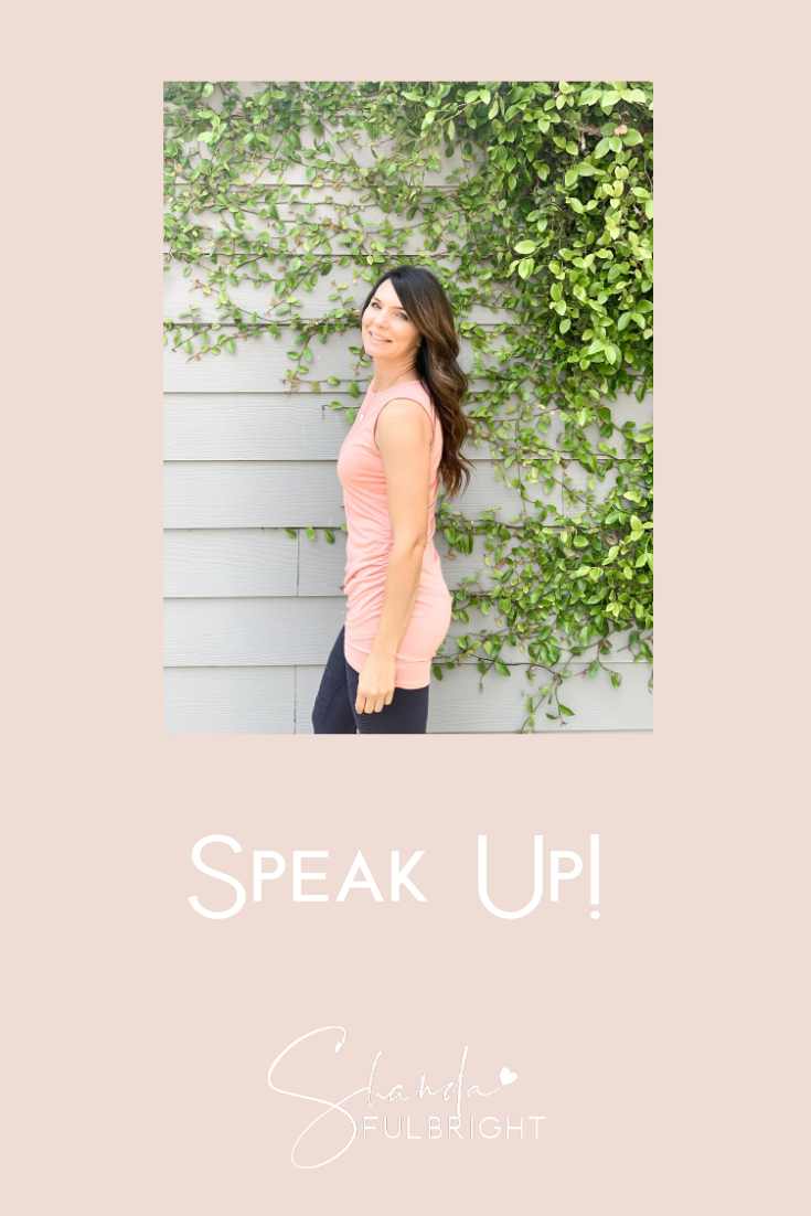 Copy of Shanda Fulbright Pinterest Templates 18 - Speak Up!