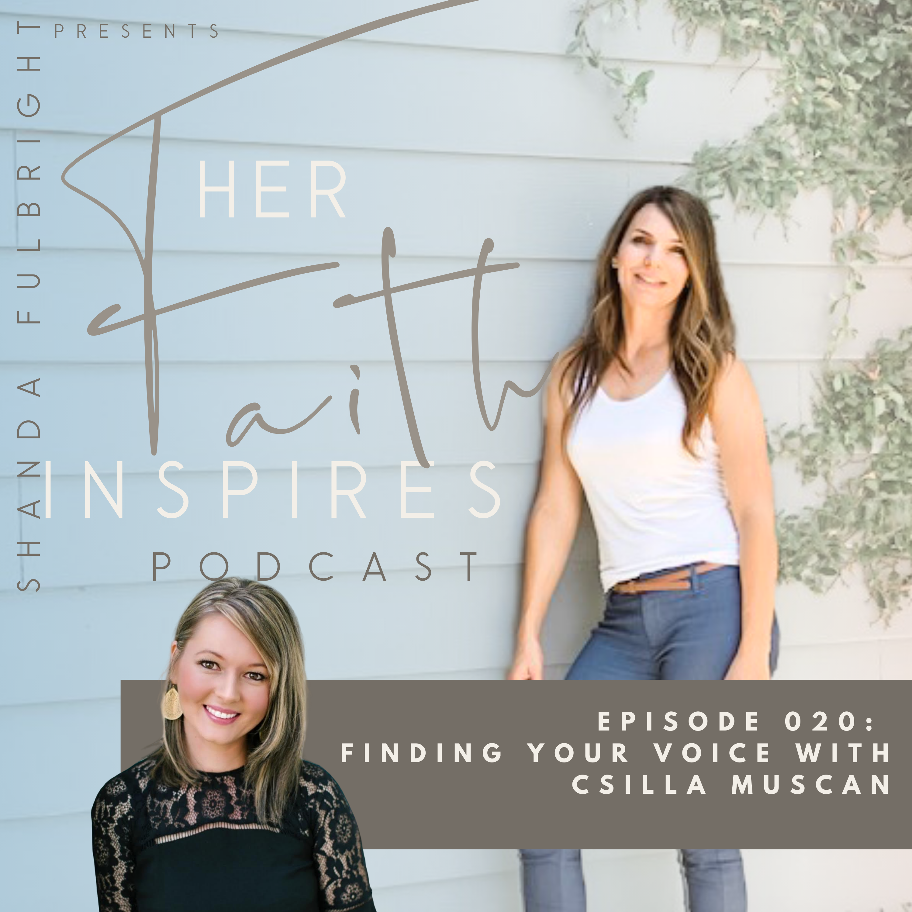 SF Podcast Episoe 20 - HER FAITH INSPIRES EPISODE 020 : Finding your voice with Csilla Muscan