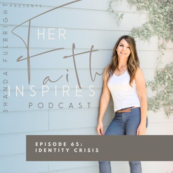 2021 SF Her Faith Inspires 5 600x600 - HER FAITH INSPIRES 65 : Identity Crisis