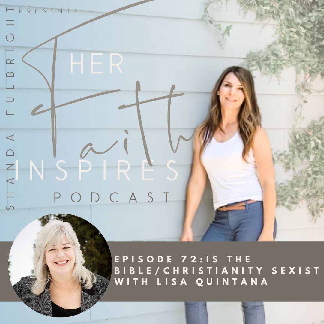 2021 SF Her Faith Inspires 13 - HER FAITH INSPIRES 72 : Is the bible/Christianity sexist with Lisa Quintana